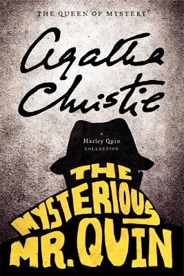 The Mysterious Mr. Quin By Christie, Agatha
