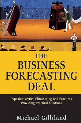 The Business Forecasting Deal By Gilliland, Michael