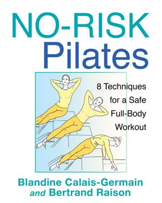 No-Risk Pilates By Calais-Germain, Blandine/ Raison, Bertrand